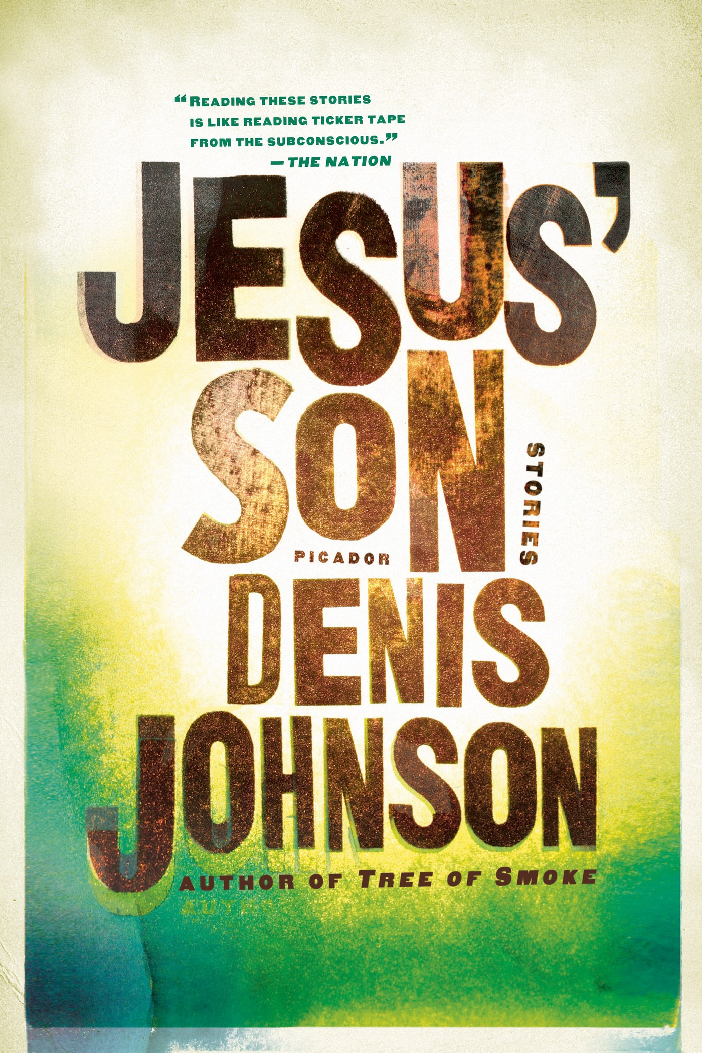 Jesus' Son By: Denis Johnson