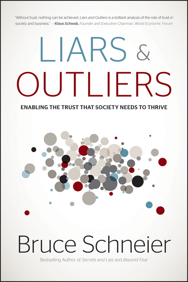 Liars and Outliers By: Bruce Schneier