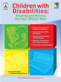 Children With Disabilities: Reading And Writing The Four-Blocks(r) Way, Grades 1 - 3