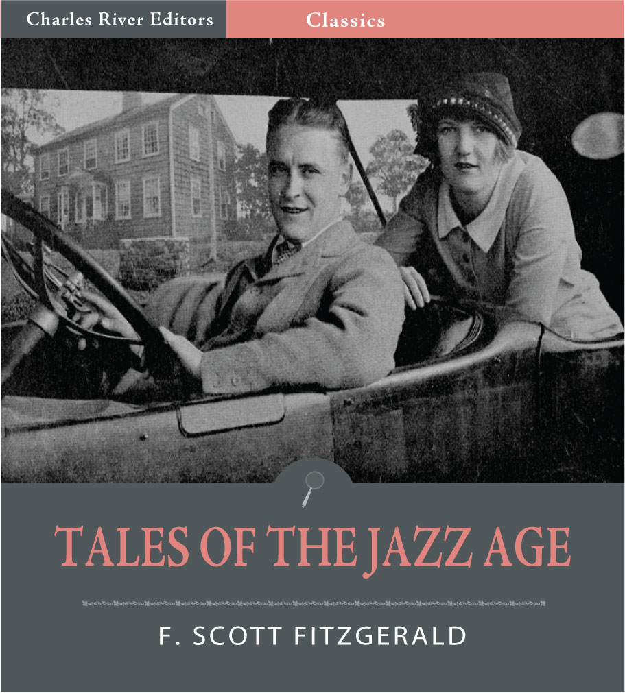 Tales of the Jazz Age (Illustrated Edition) By: F. Scott Fitzgerald