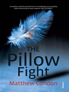 The Pillow Fight: