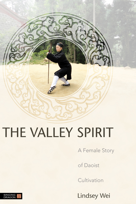 The Valley Spirit A Female Story of Daoist Cultivation