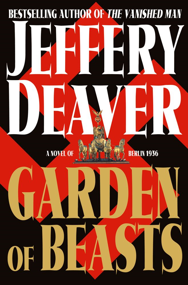 Garden of Beasts By: Jeffery Deaver