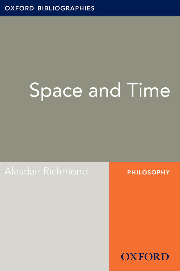 Space and Time: Oxford Bibliographies Online Research Guide By: Alasdair Richmond