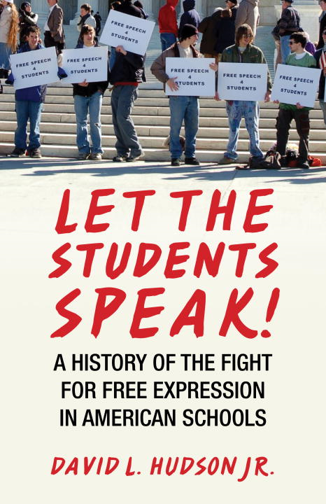 Let the Students Speak! By: David L. Hudson