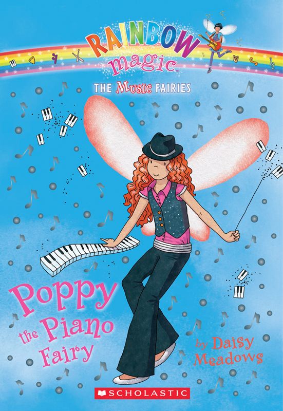 Music Fairies #1: Poppy the Piano Fairy By: Daisy Meadows