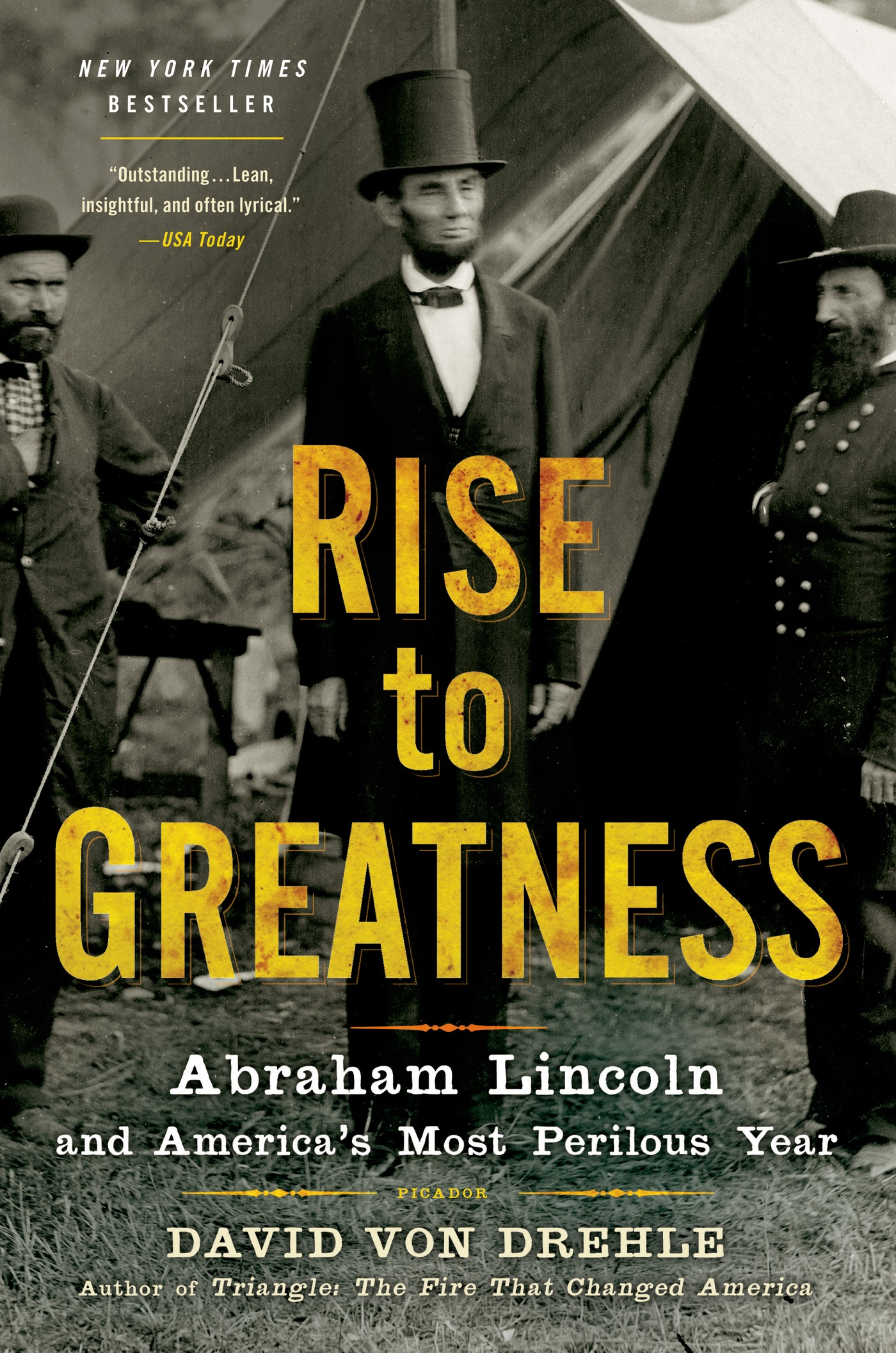 Rise to Greatness By: David Von Drehle