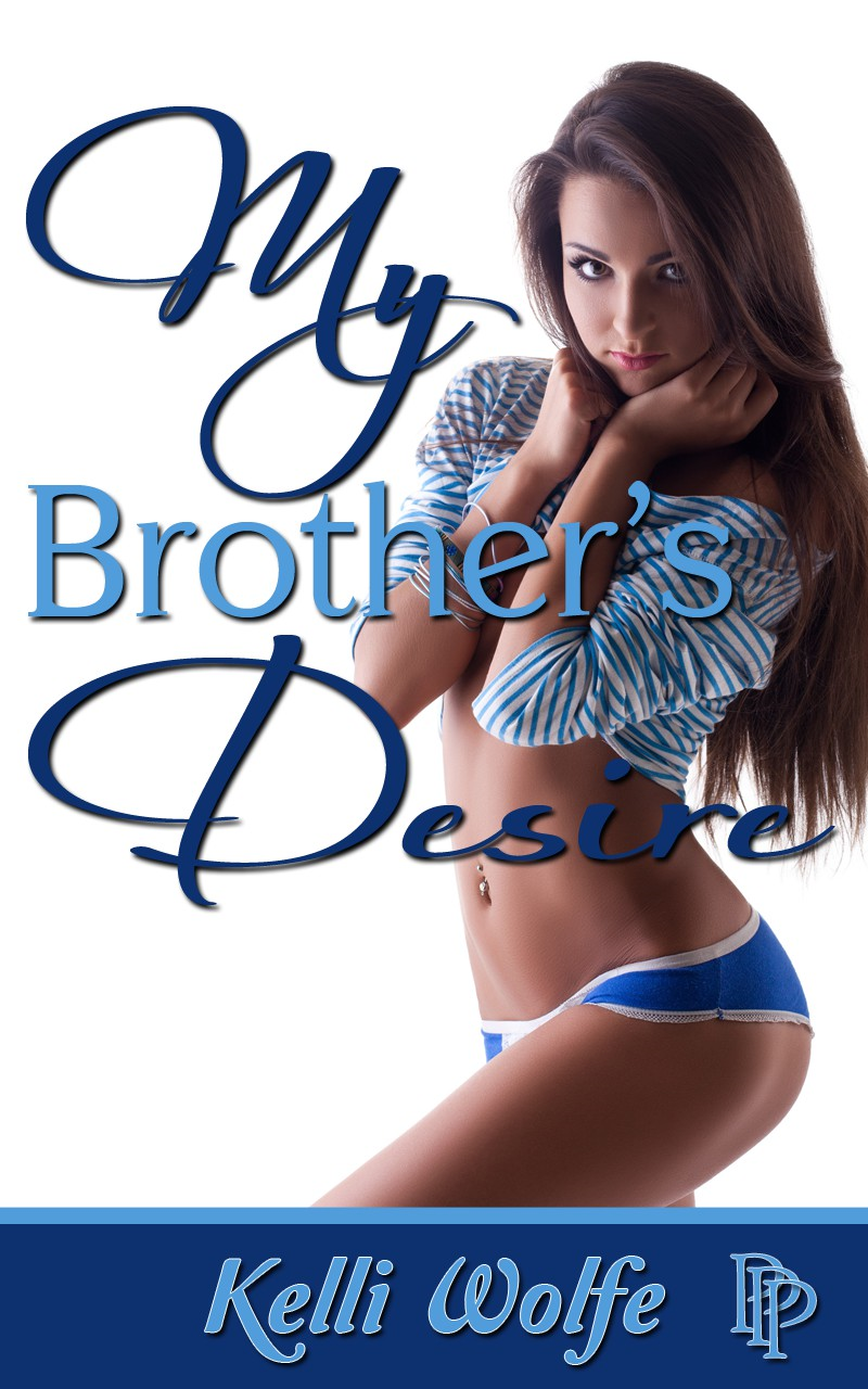 My Brother's Desire ( taboo family brother sister sex )