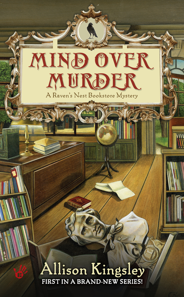 Mind Over Murder By: Allison Kingsley