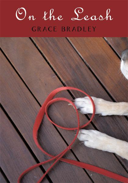 On the Leash By: Grace Bradley