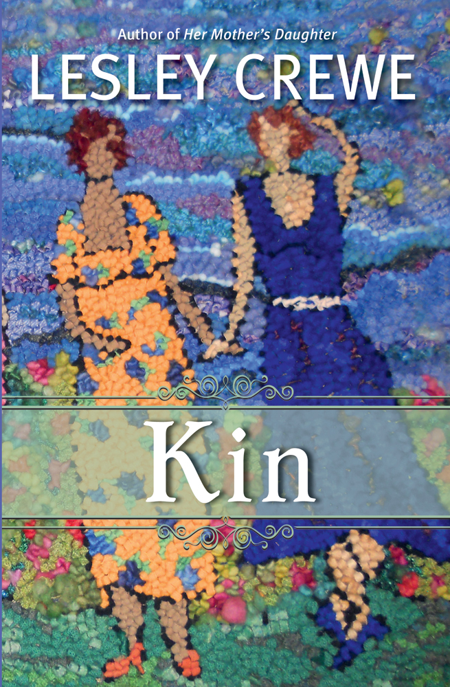 Kin By: Lesley Crewe