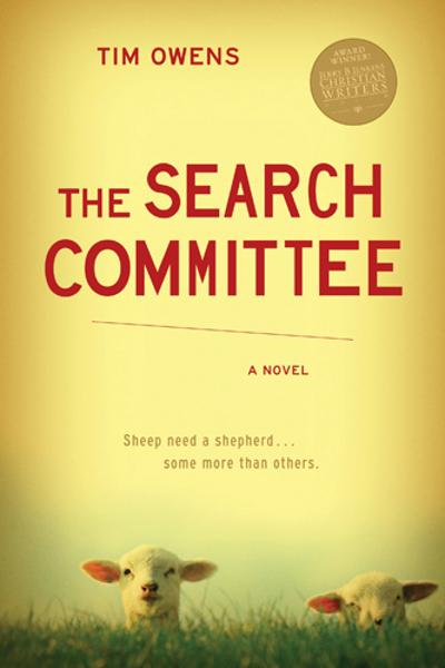 The Search Committee By: Tim Owens