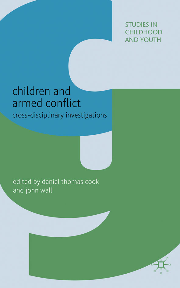 Children and Armed Conflict Cross-disciplinary Investigations