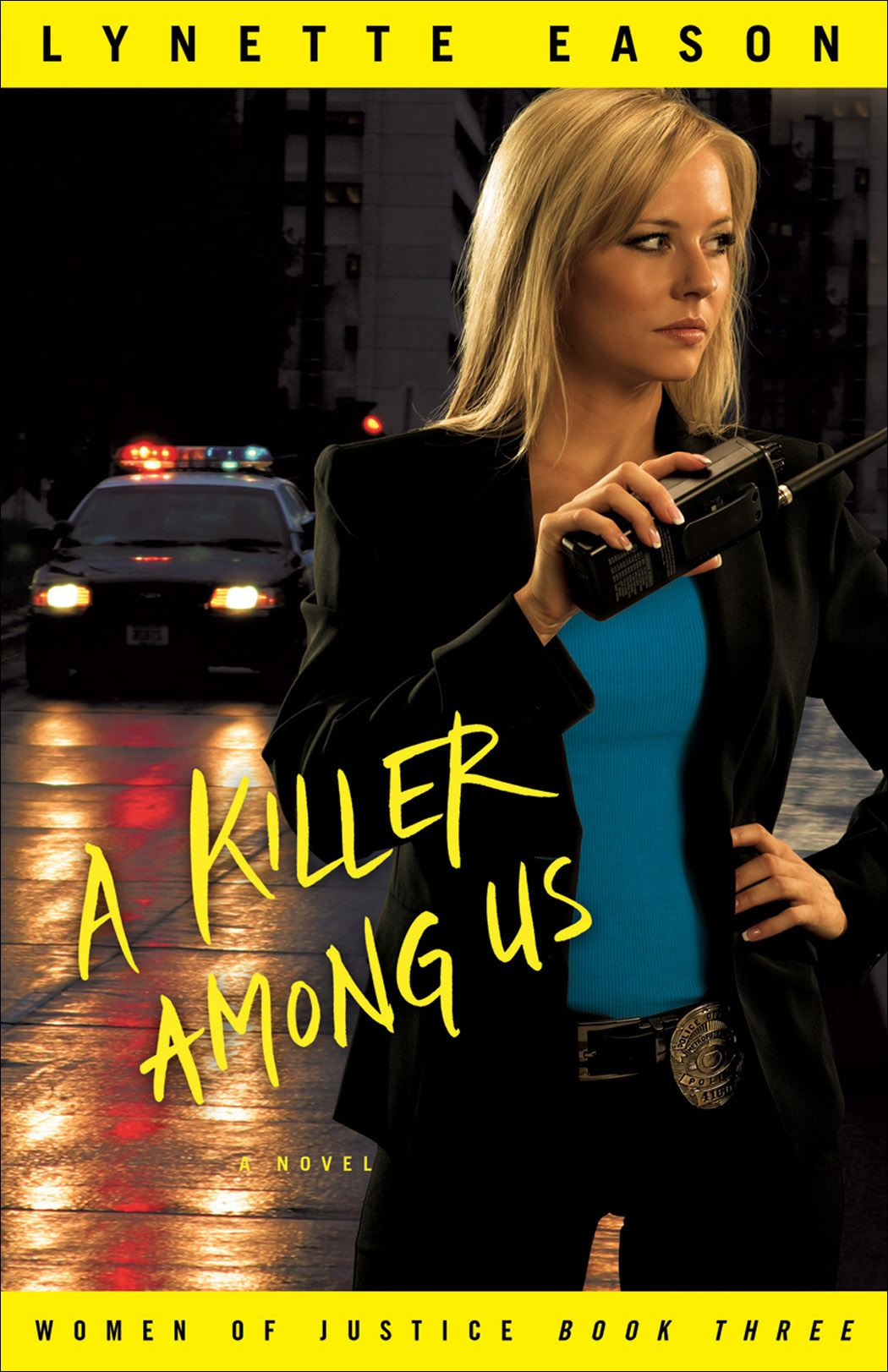 Killer Among Us, A (Women of Justice Book #3) By: Lynette Eason