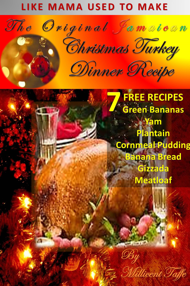 The Original Jamaican Christmas Turkey Dinner Recipe