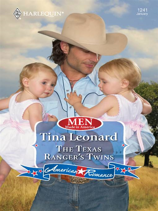 The Texas Ranger's Twins By: Tina Leonard