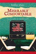 download MISERABLY COMFORTABLE book