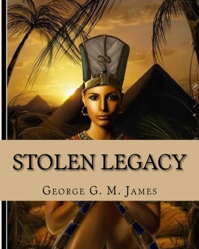 Stolen Legacy with Illustrations