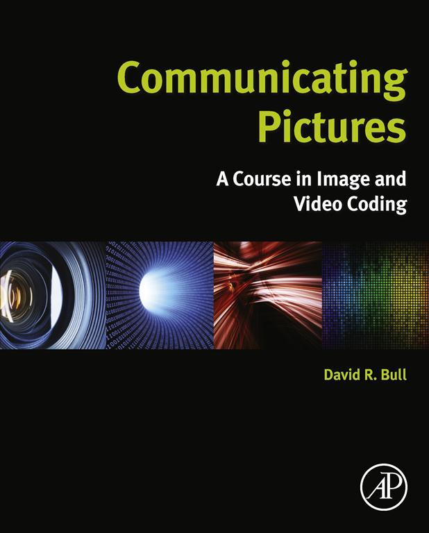 Communicating Pictures A Course in Image and Video Coding