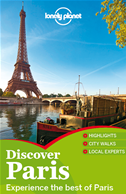 Lonely Planet Discover Paris: