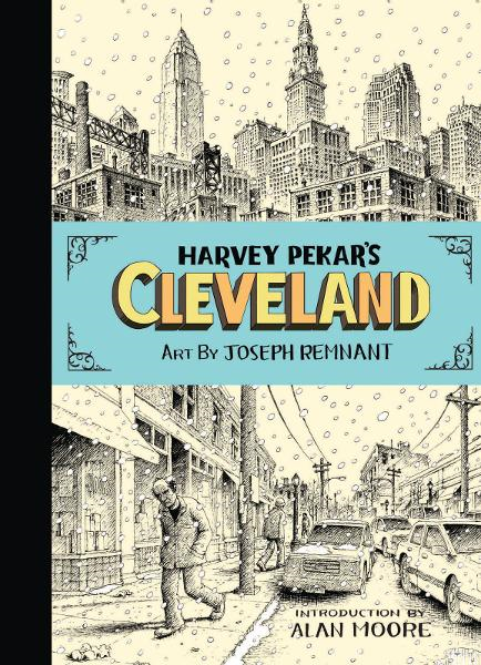 Harvey Pekar's Cleveland By:  Joseph Remnant,Harvey Pekar