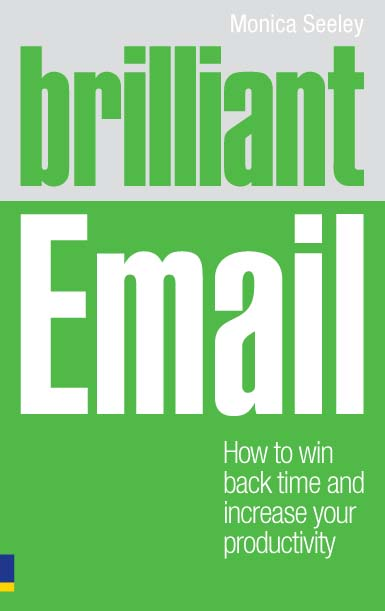 Brilliant Email How to Win Back Time and Increase Your Productivity