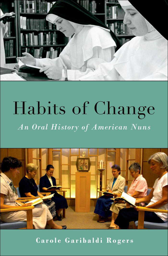 Habits of Change: An Oral History of American Nuns