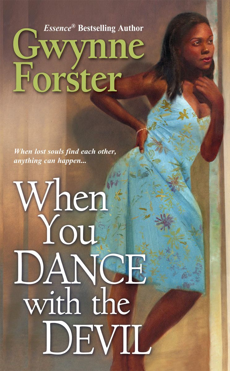 When You Dance With The Devil By: Gwynne Forster
