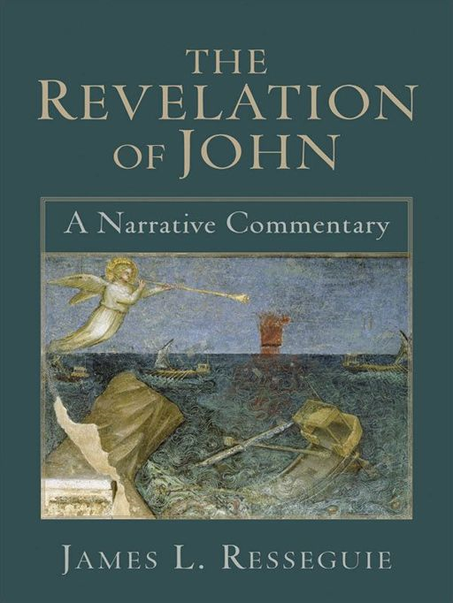 Revelation of John, The By: James L. Resseguie