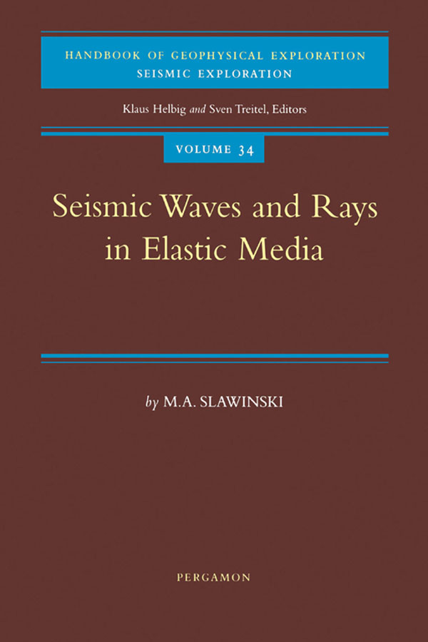 Seismic Waves and Rays in Elastic Media