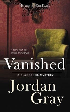 Vanished By: Jordan Gray