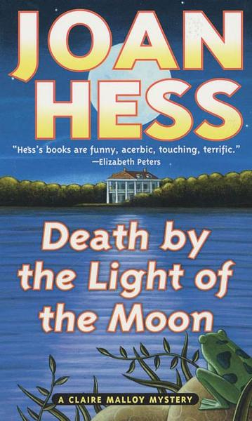 Death by the Light of the Moon By: Joan Hess