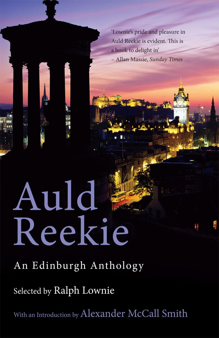 Auld Reekie An Edinburgh Anthology