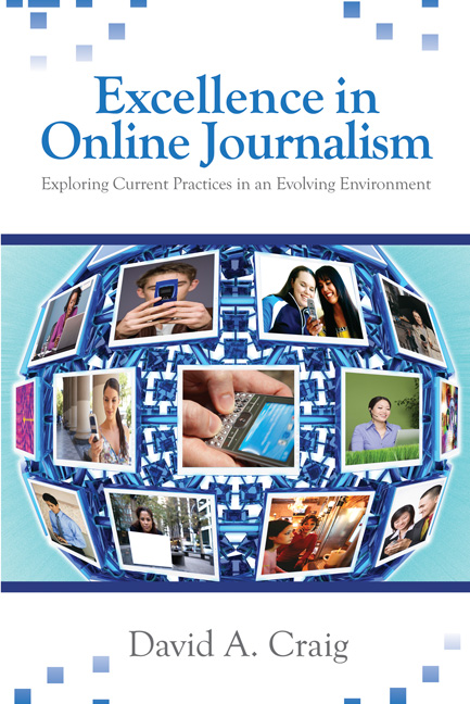 Excellence in Online Journalism Exploring Current Practices in an Evolving Environment
