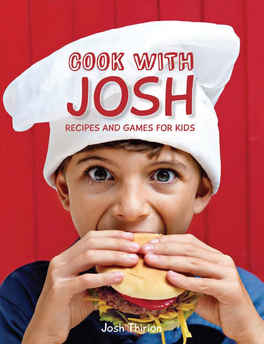 Cook with Josh Recipes and games for kids