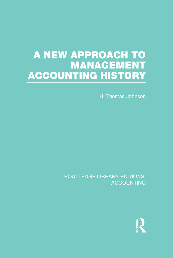 A new approach to management accounting history