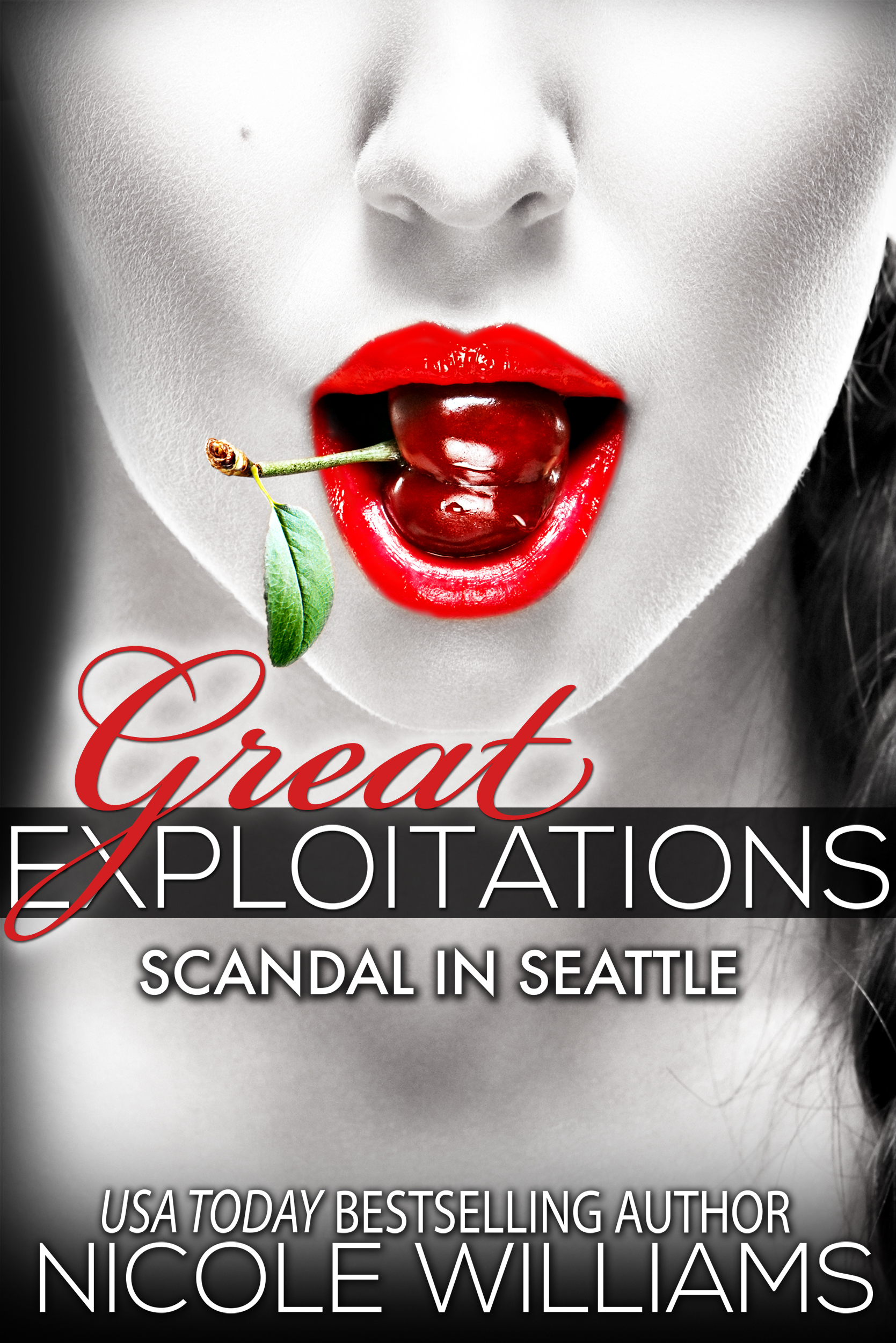 Scandal in Seattle By: Nicole Williams