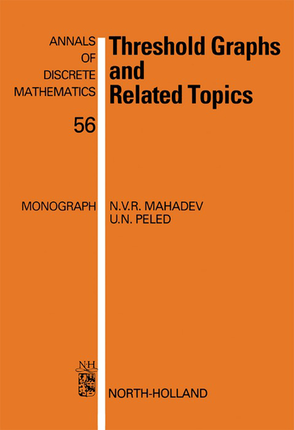 Threshold Graphs and Related Topics