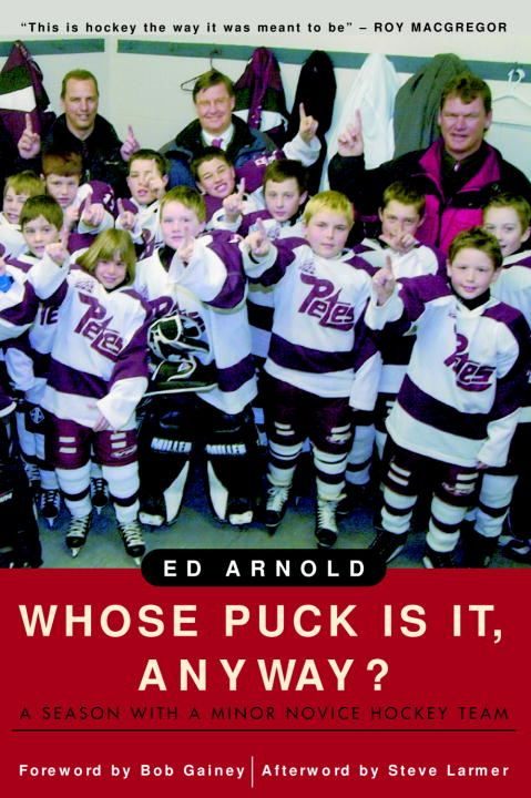 Whose Puck Is It, Anyway? By: Ed Arnold