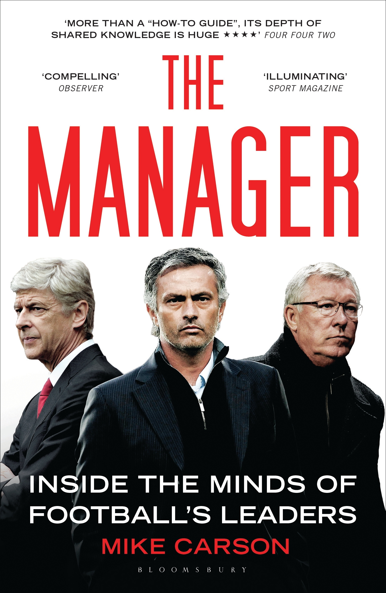 The Manager Inside the Minds of Football's Leaders