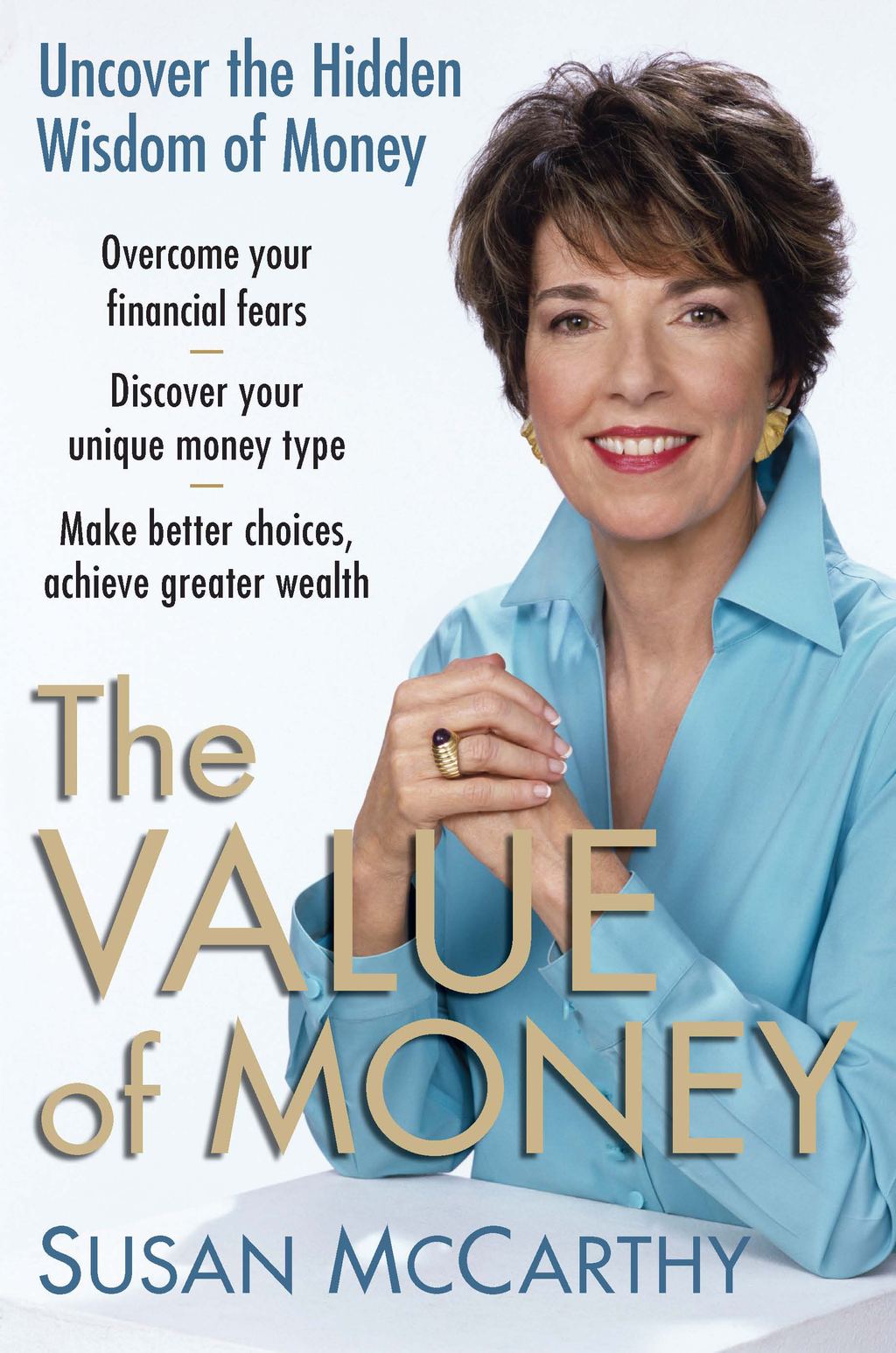 The Value of Money Uncover the Hidden Wisdom of Money