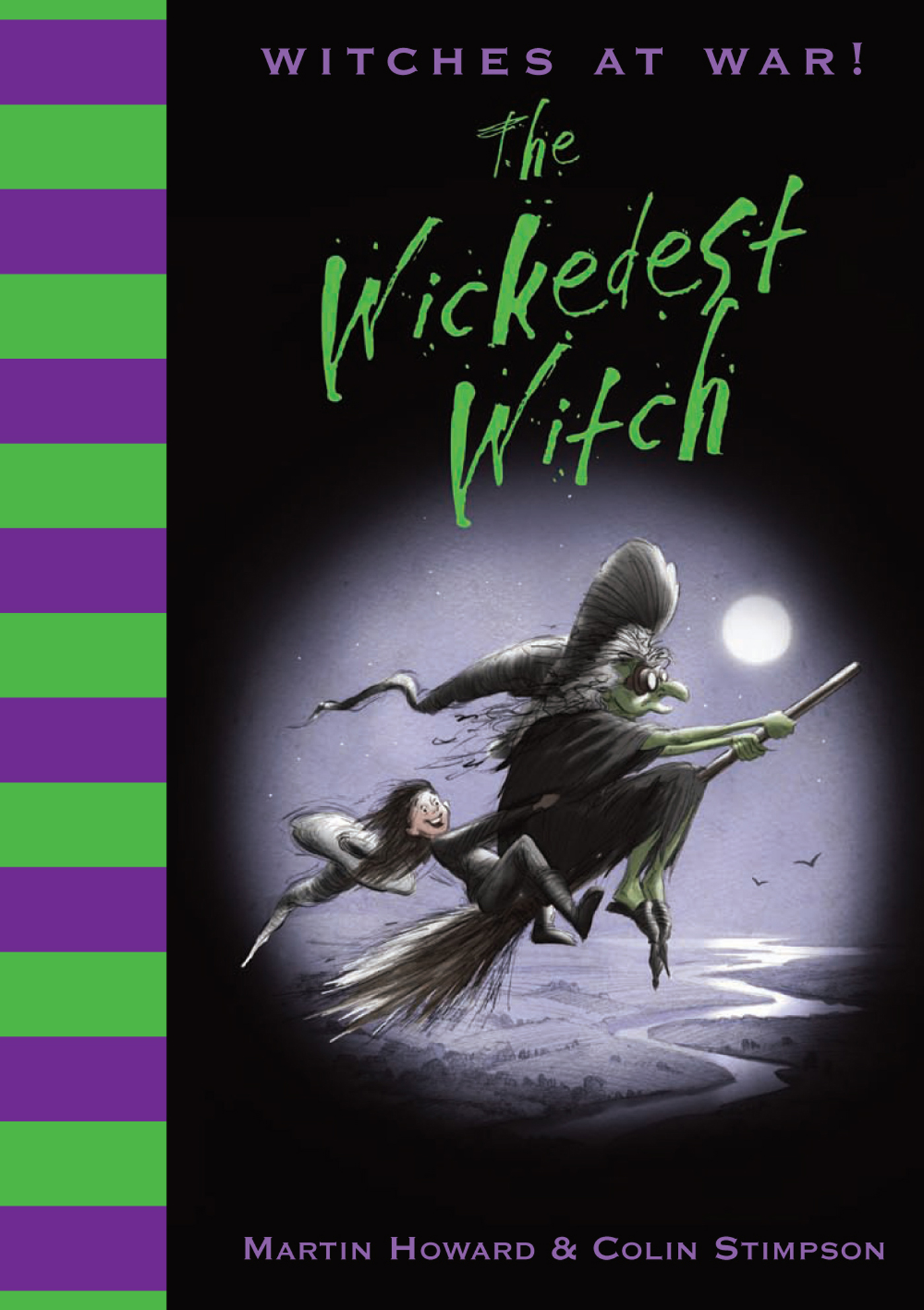 Witches at War!: The Wickedest Witch