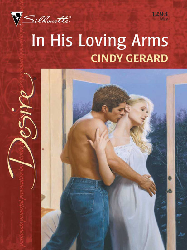 In His Loving Arms By: Cindy Gerard