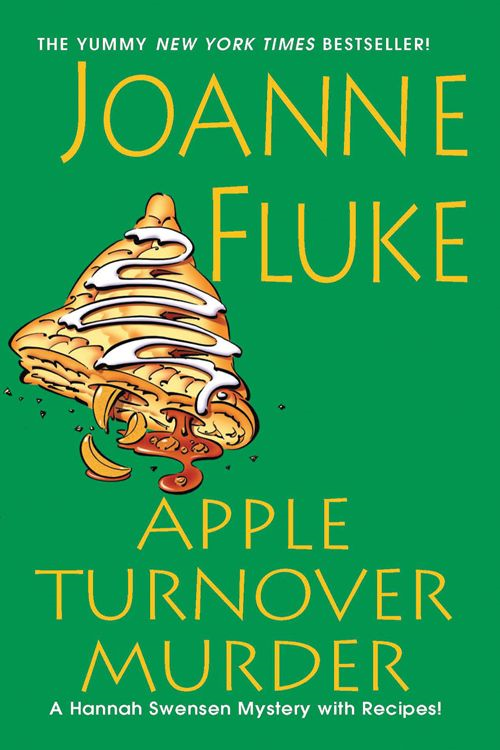 Apple Turnover Murder By: Joanne Fluke