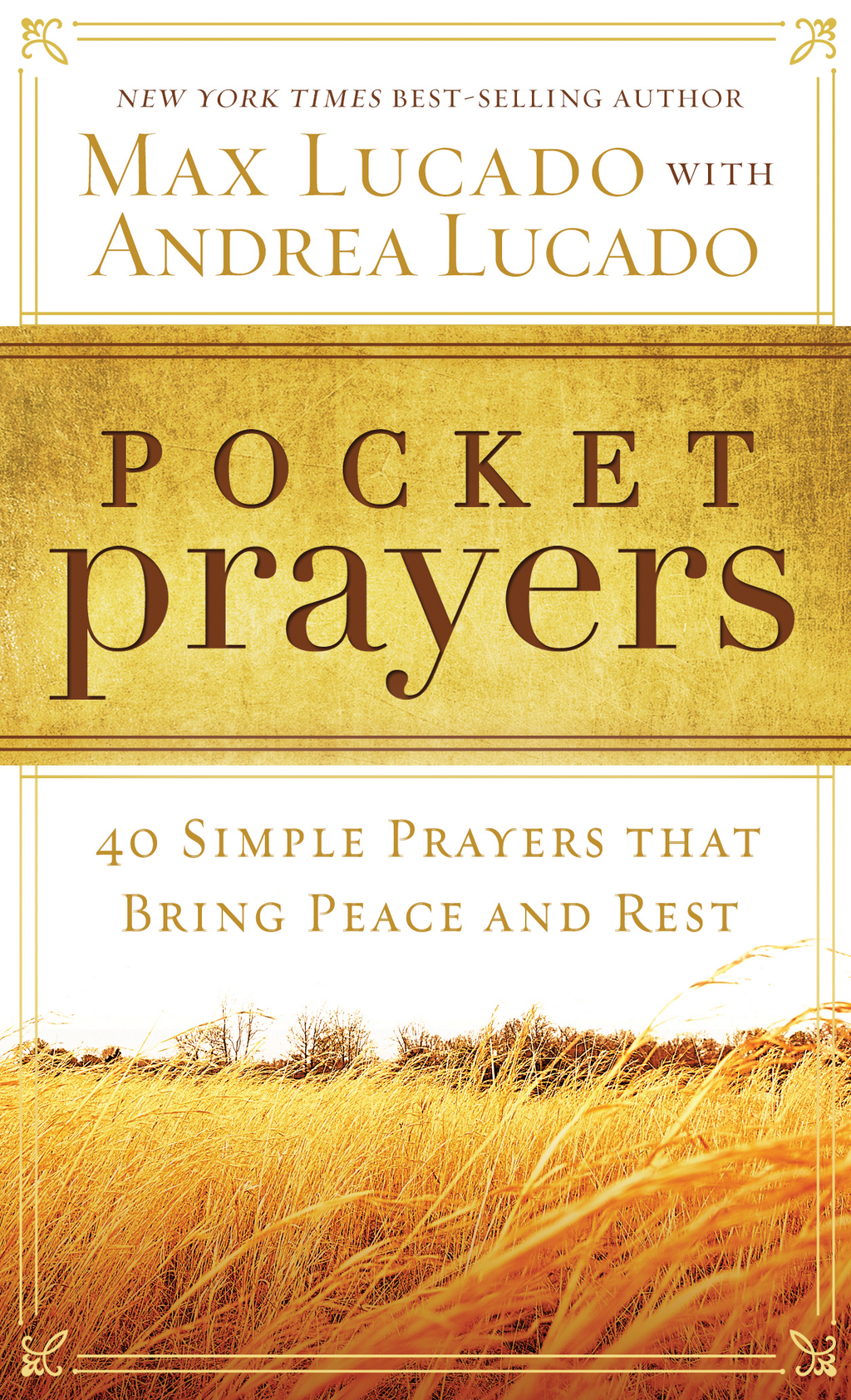 Pocket Prayers 40 Simple Prayers that Bring Peace and Rest