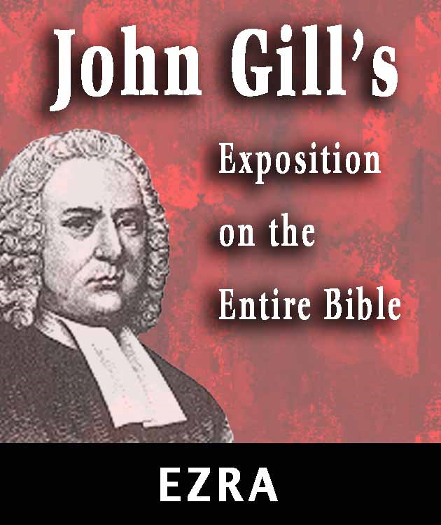John Gill's Exposition on the Entire Bible-Book of  Ezra