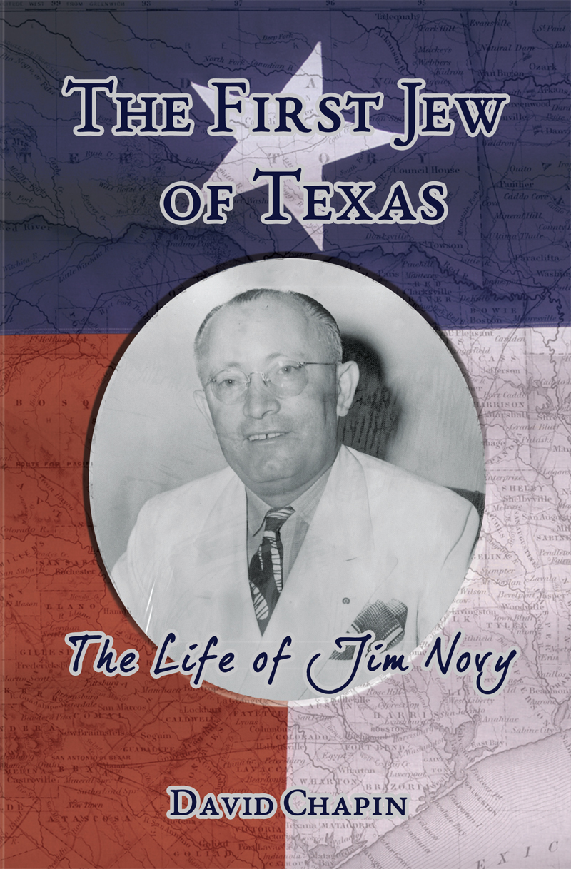 The First Jew of Texas - The Life of Jim Novy