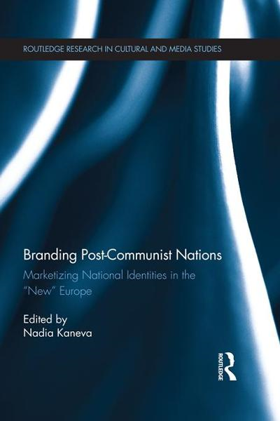 Branding Post-Communist Nations