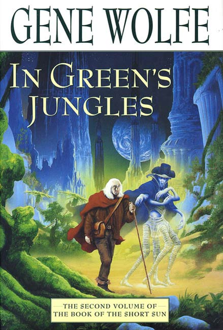 In Green's Jungles By: Gene Wolfe