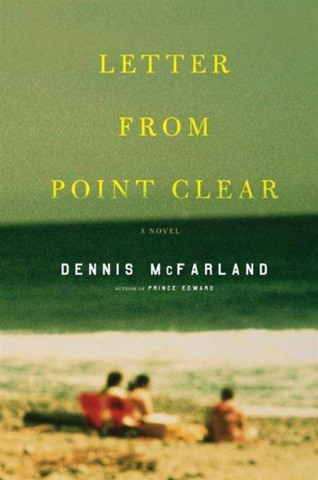 Letter from Point Clear By: Dennis McFarland